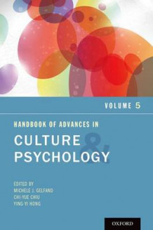 Handbook of Advances in Culture and Psychology: Volume 5 (Heftet)