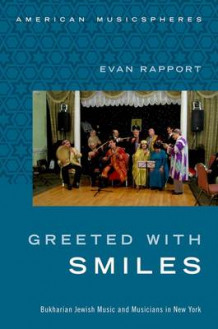 Greeted With Smiles av Evan Rapport (Innbundet)