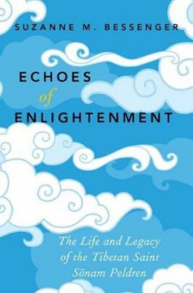 Echoes of Enlightenment av Suzanne M. Bessenger (Innbundet)