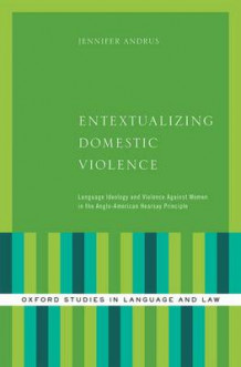 Entextualizing Domestic Violence av Jennifer Andrus (Innbundet)