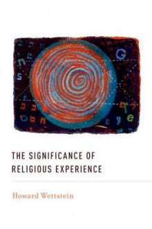 The Significance of Religious Experience av Howard K. Wettstein (Heftet)