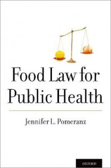 Food Law for Public Health av Jennifer L. Pomeranz (Heftet)
