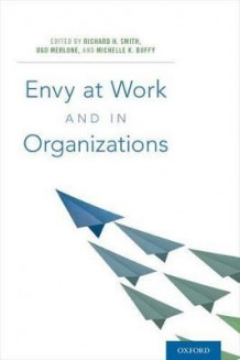 Envy at Work and in Organizations (Innbundet)