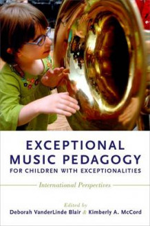 Exceptional Music Pedagogy for Children with Exceptionalities (Innbundet)