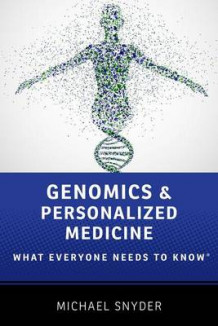 Genomics and Personalized Medicine av Michael Snyder (Heftet)