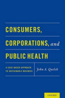 Consumers, Corporations and Public Health (Heftet)