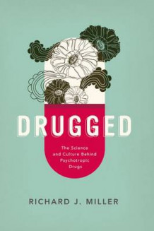Drugged av Richard J. Miller (Heftet)