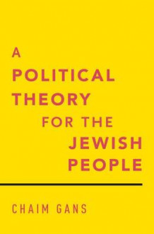 A Political Theory for the Jewish People av Chaim Gans (Innbundet)