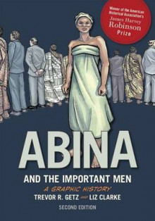Abina and the Important Men av Trevor R. Getz og Liz Clarke (Heftet)
