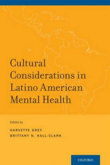 Cultural Considerations in Latino American Mental Health (Heftet)
