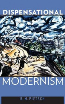 Dispensational Modernism av B. M. Pietsch (Innbundet)