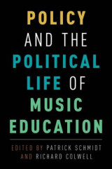 Omslag - Policy and the Political Life of Music Education