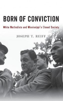 Born of Conviction av Joseph T. Reiff (Innbundet)
