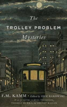 The Trolley Problem Mysteries av F. M. Kamm (Innbundet)