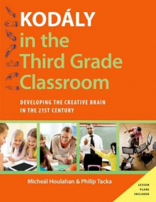 Kodaly in the Third Grade Classroom av Micheal Houlahan og Philip Tacka (Innbundet)