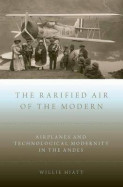 The Rarified Air of the Modern