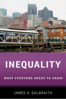 Inequality av James Kenneth Galbraith (Heftet)