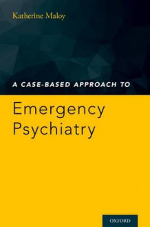A Case-Based Approach to Emergency Psychiatry (Heftet)