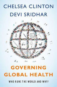 Governing Global Health av Chelsea Clinton og Devi Sridhar (Innbundet)
