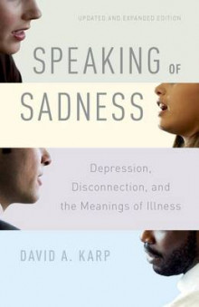 Speaking of Sadness av David A. Karp (Heftet)