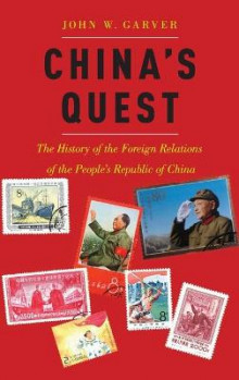 China's Quest av John W. Garver (Innbundet)