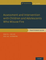 Omslag - Assessment and Intervention with Children and Adolescents Who Misuse Fire