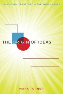 The Origin of Ideas av Mark Turner (Heftet)