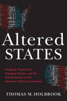Altered States av Thomas M. Holbrook (Heftet)