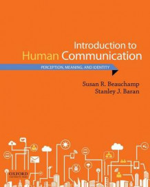 Introduction to Human Communication av Susan R Beauchamp (Heftet)