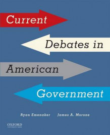 Current Debates in American Government av James Morone og Ryan Emanaker (Heftet)