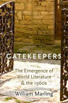 Gatekeepers av William Marling (Innbundet)
