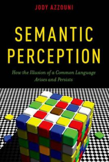 Semantic Perception av Jody Azzouni (Heftet)