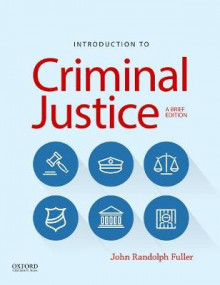 Introduction to Criminal Justice av John R Fuller (Heftet)