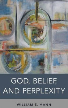 God, Belief, and Perplexity av William E. Mann (Innbundet)