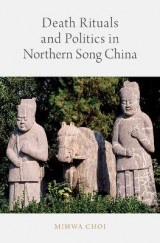 Omslag - Death Rituals and Politics in Northern Song China