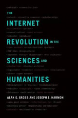 Omslag - The Internet Revolution in the Sciences and Humanities