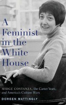 A Feminist in the White House av Doreen Mattingly (Innbundet)