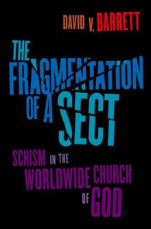 Fragmentation of a Sect av David V. Barrett (Heftet)