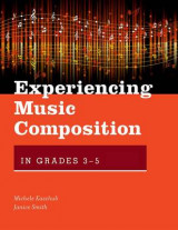 Omslag - Experiencing Music Composition in Grades 3-5