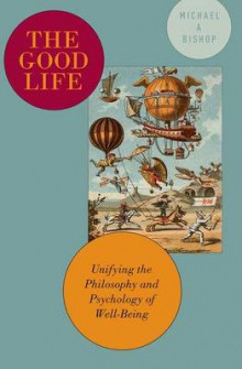 The Good Life av Michael A. Bishop (Heftet)