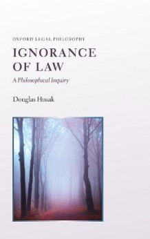 Ignorance of Law av Douglas Husak (Innbundet)