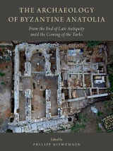 Omslag - The Archaeology of Byzantine Anatolia