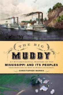 The Big Muddy av Christopher Morris (Heftet)