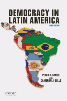 Democracy in Latin America av Peter Smith og Cameron Sells (Heftet)