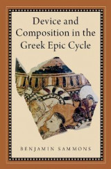 Omslag - Device and Composition in the Greek Epic Cycle