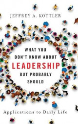 Omslag - What You Don't Know about Leadership, but Probably Should