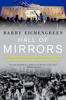 Hall of Mirrors av Barry Eichengreen (Heftet)