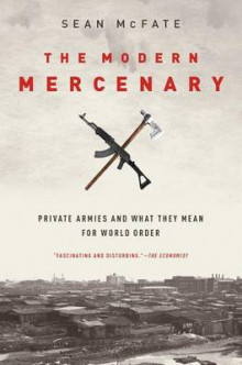 The Modern Mercenary av Sean McFate (Heftet)