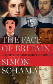 The Face of Britain av Simon Schama (Innbundet)