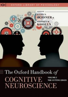 Oxford Handbook of Cognitive Neuroscience: The Cutting Edges Volume 2 av Stephen M. Kosslyn og Kevin N. Ochsner (Heftet)